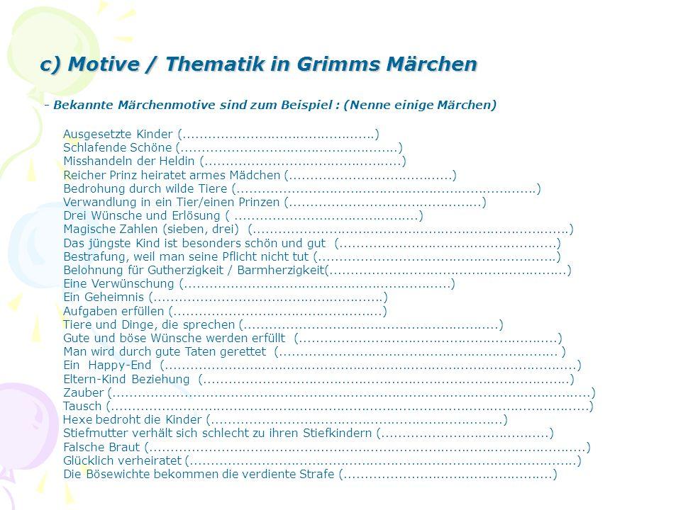 c) Motive / Thematik in Grimms Märchen