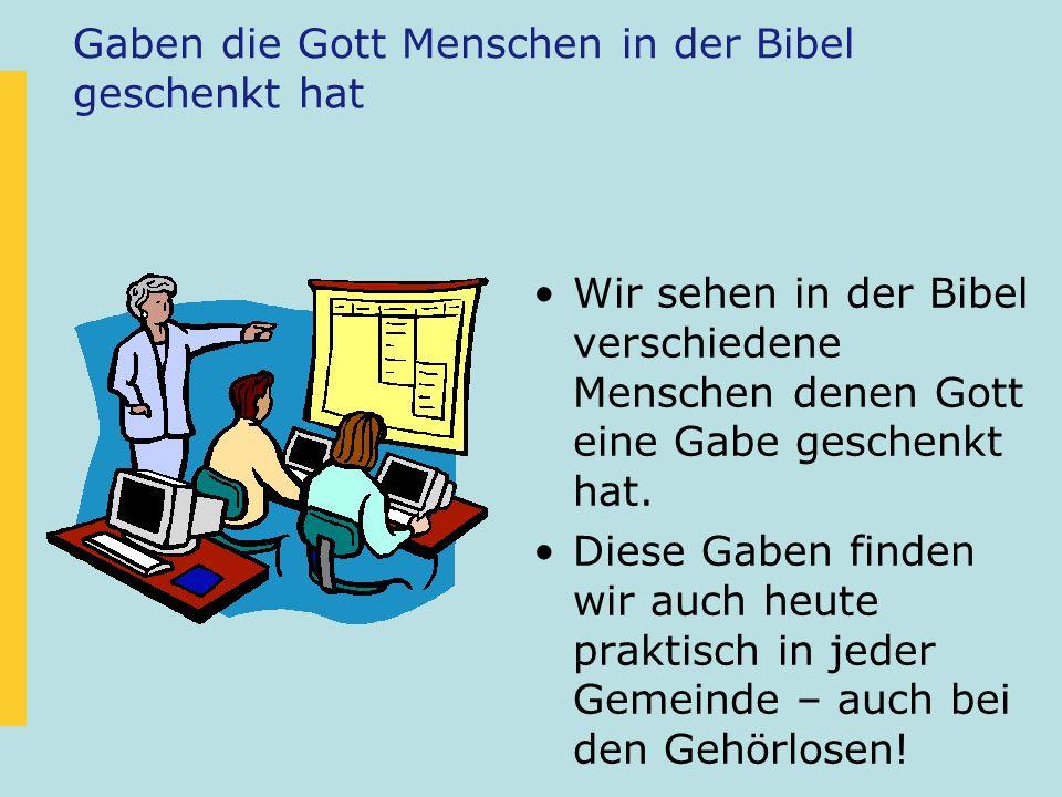 Gaben die Gott Menschen in der Bibel geschenkt hat