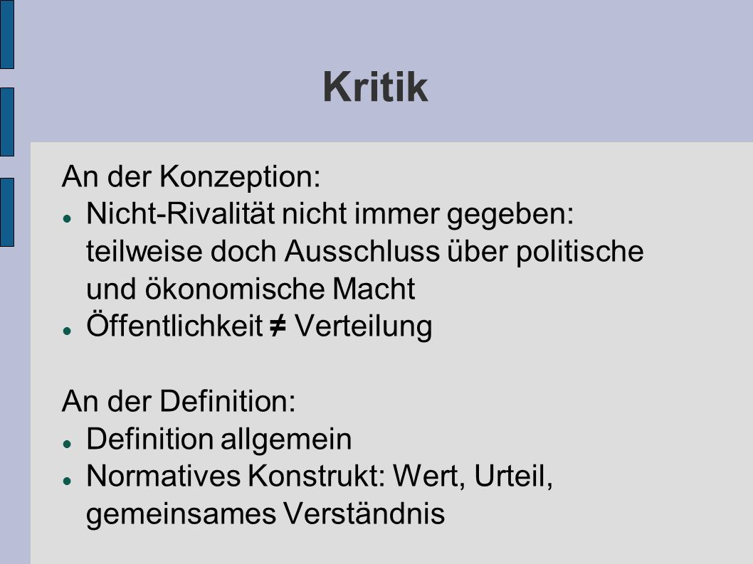 Kritik An der Konzeption: