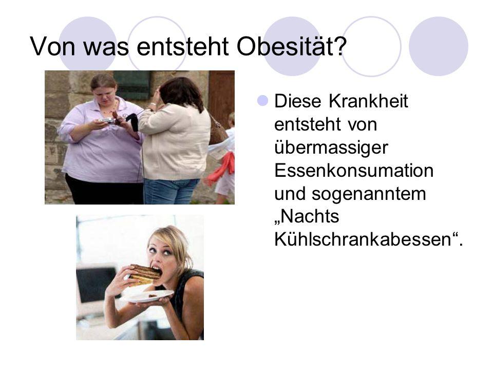 Von was entsteht Obesität