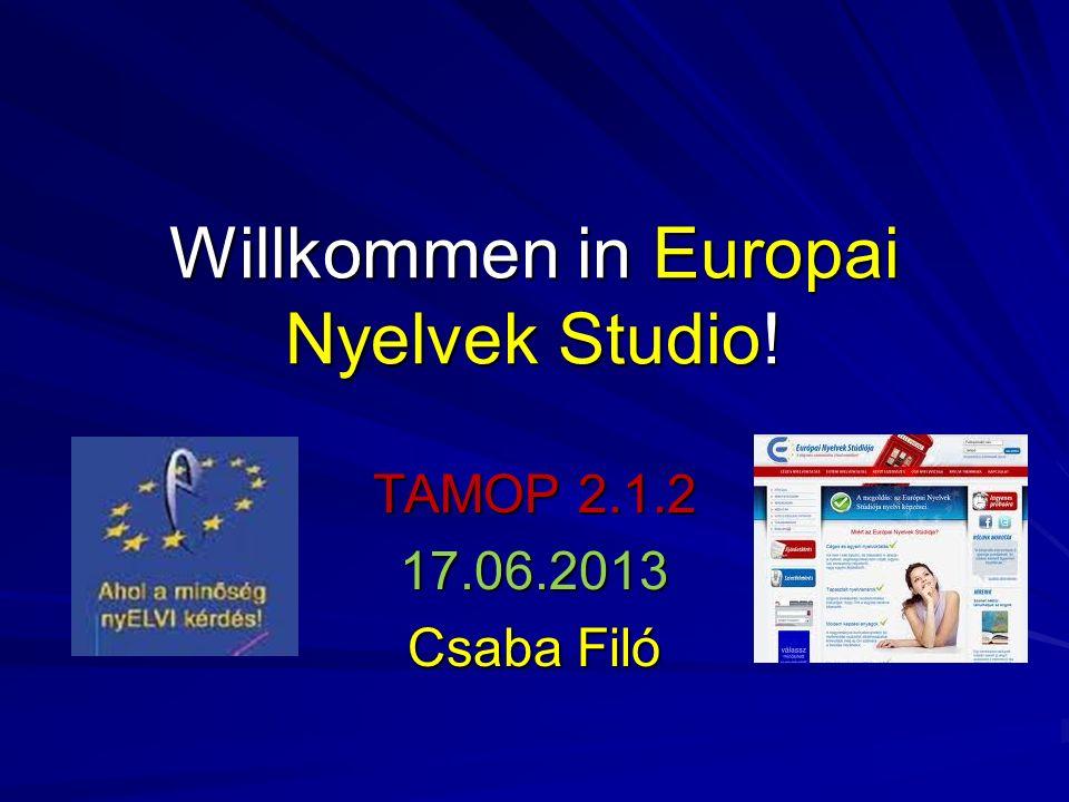 Willkommen in Europai Nyelvek Studio!