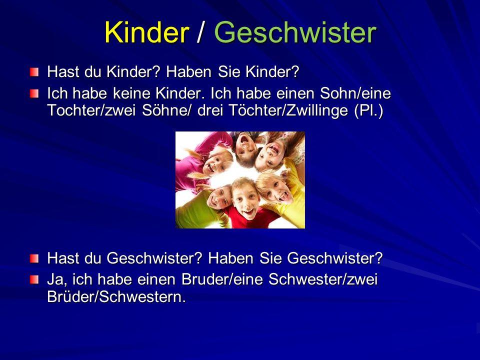 Kinder / Geschwister Hast du Kinder Haben Sie Kinder