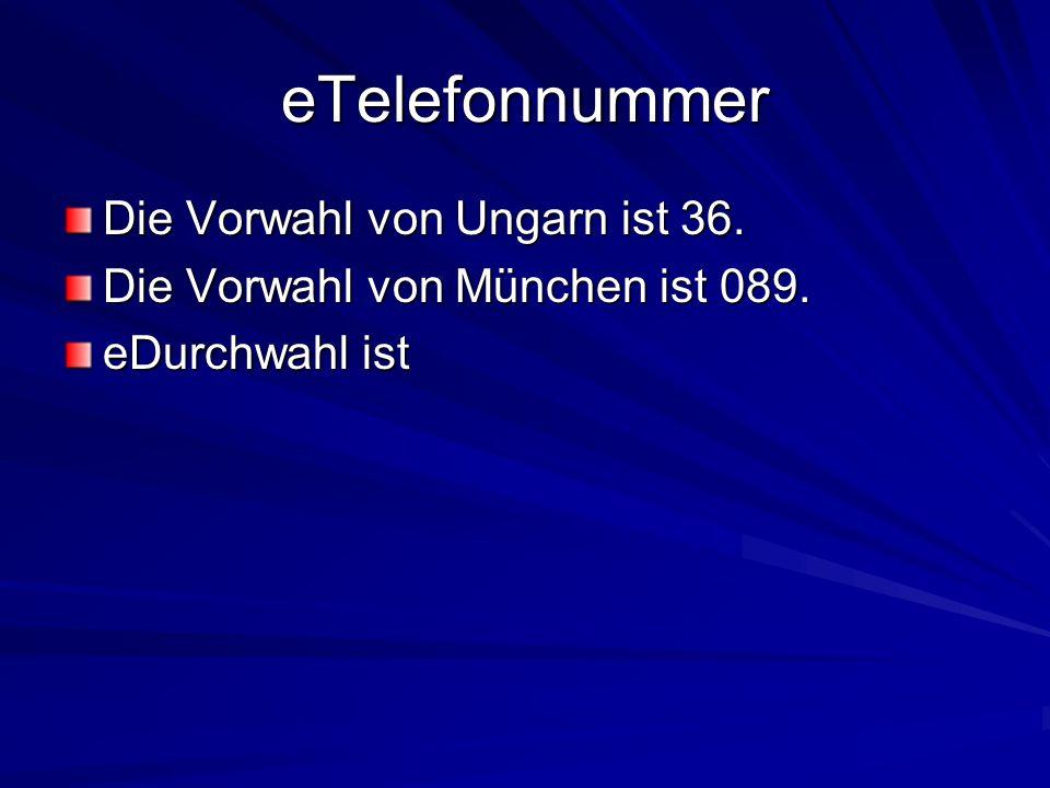 eTelefonnummer Die Vorwahl von Ungarn ist 36.