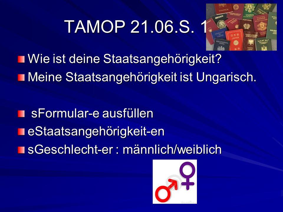 TAMOP 21.06.S. 18 Wie ist deine Staatsangehörigkeit