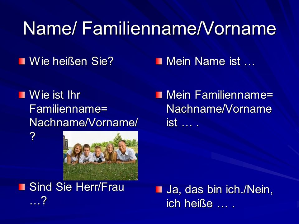Name/ Familienname/Vorname