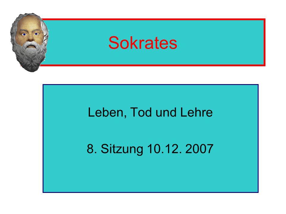 Leben, Tod und Lehre 8. Sitzung 10.12. 2007