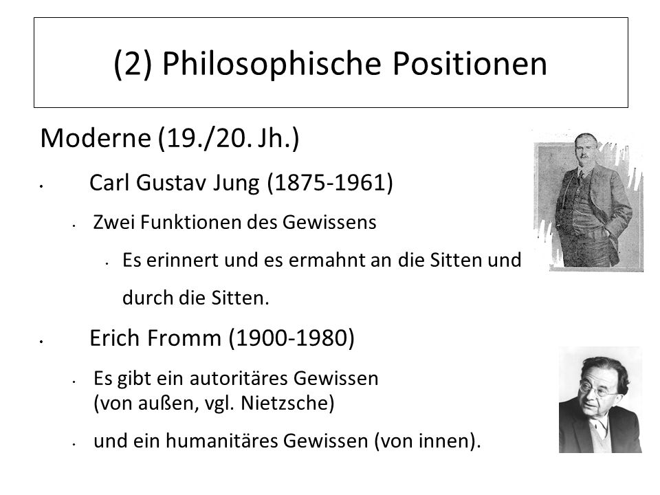(2) Philosophische Positionen