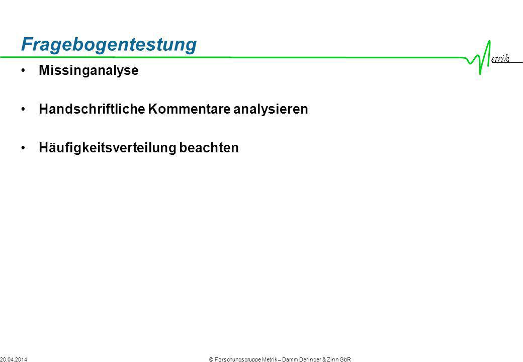 Fragebogentestung Missinganalyse