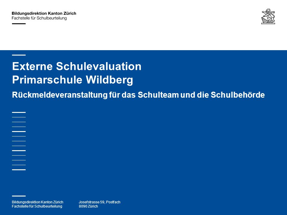 Externe Schulevaluation Primarschule Wildberg