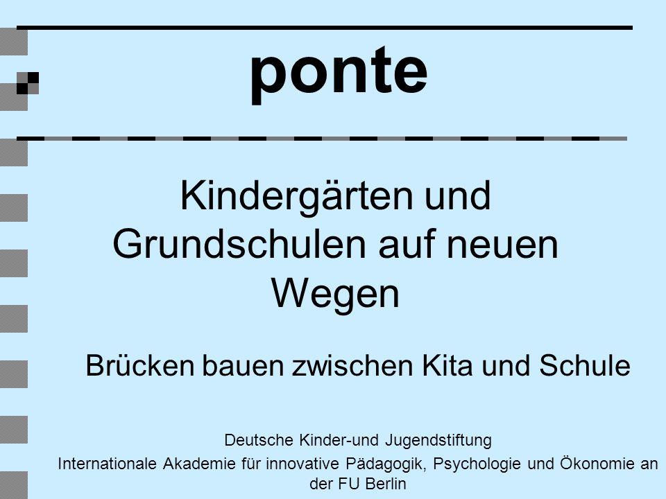 ponte Kindergärten und Grundschulen auf neuen Wegen