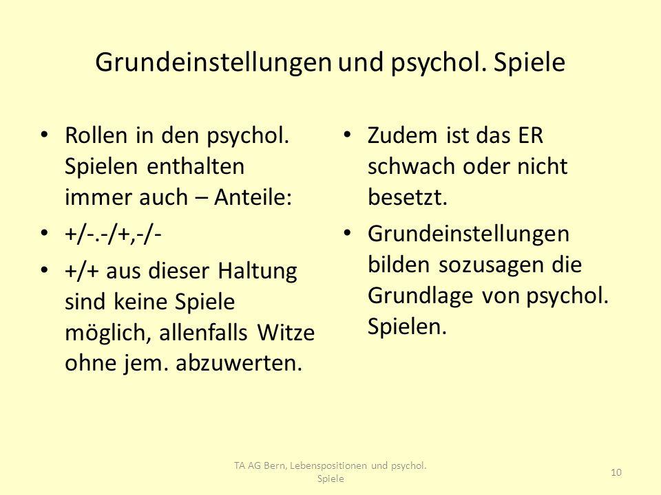 Grundeinstellungen und psychol. Spiele