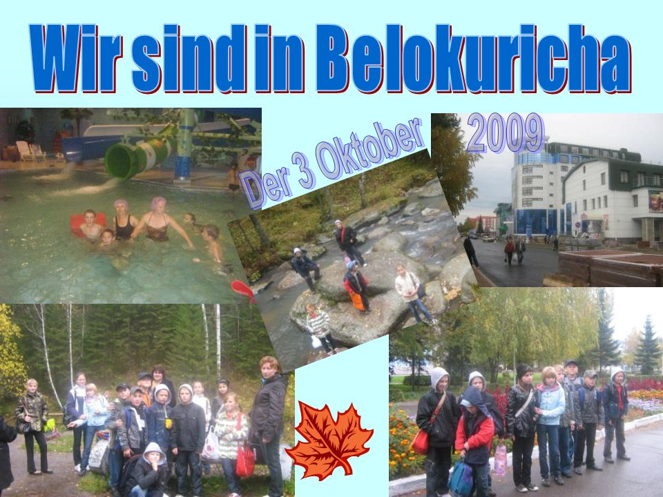 Wir sind in Belokuricha