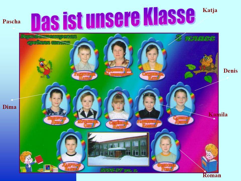 Das ist unsere Klasse Katja Pascha Denis Dima Kamila Roman
