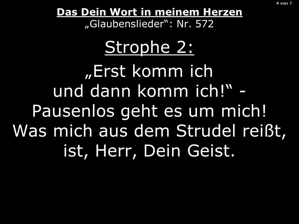 """4 von 7 Das Dein Wort in meinem Herzen """"Glaubenslieder : Nr. 572"""