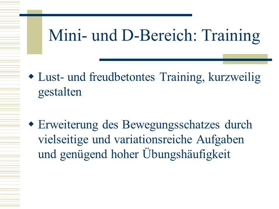 Mini- und D-Bereich: Training