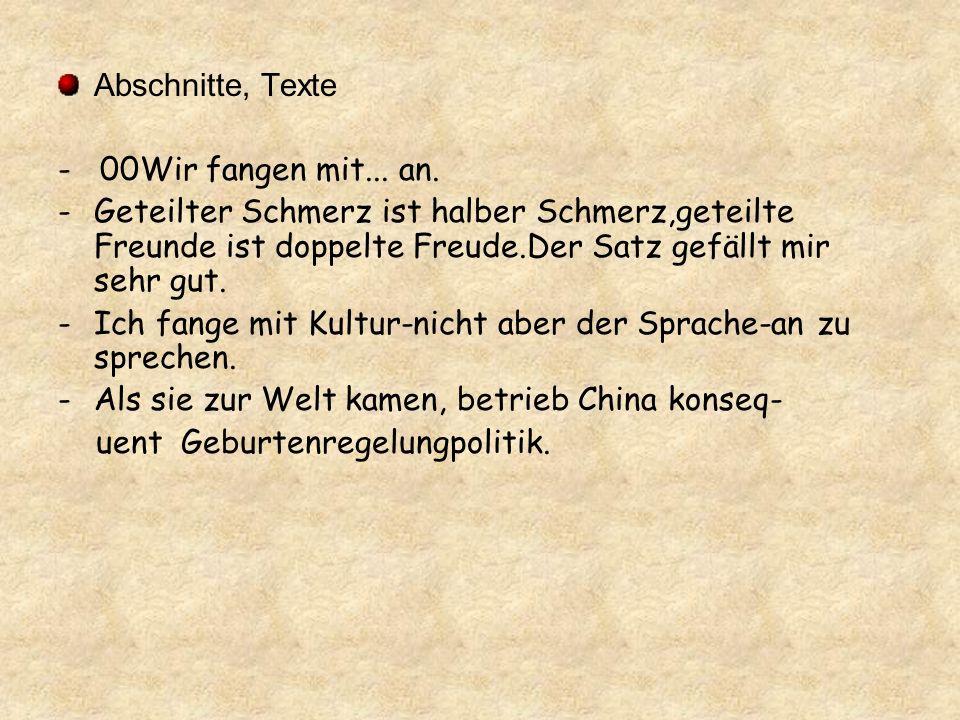 Abschnitte, Texte - 00Wir fangen mit... an.