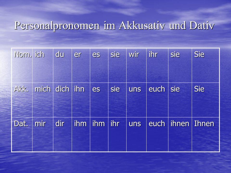 Personalpronomen im Akkusativ und Dativ