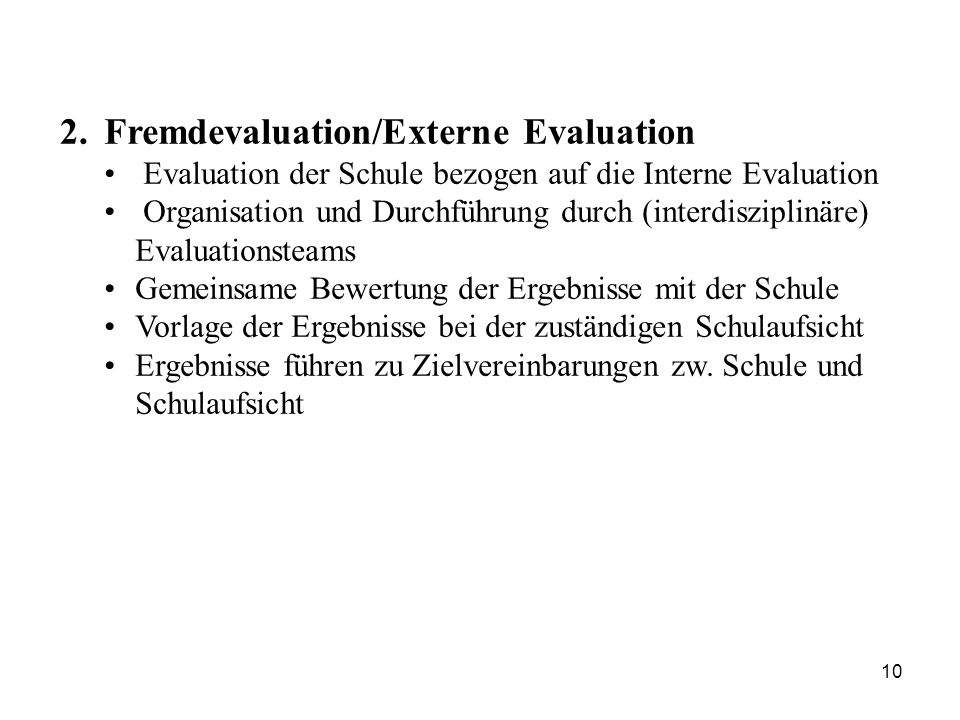 Fremdevaluation/Externe Evaluation