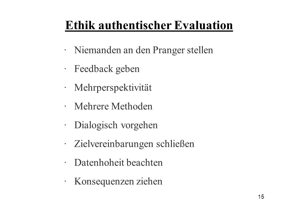 Ethik authentischer Evaluation