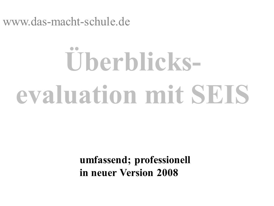 Überblicks- evaluation mit SEIS