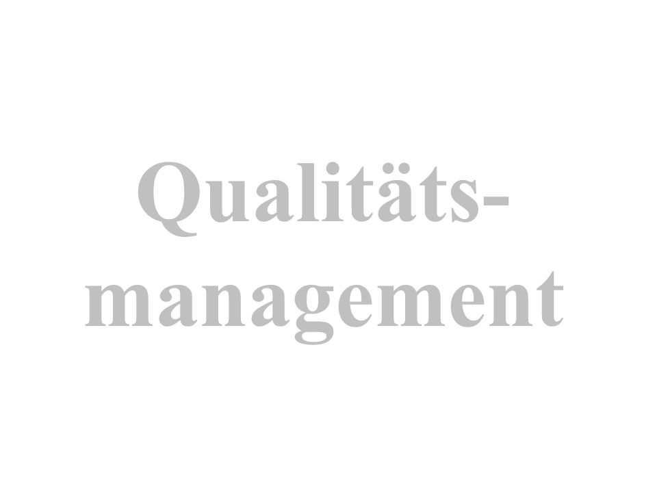 Qualitäts-management