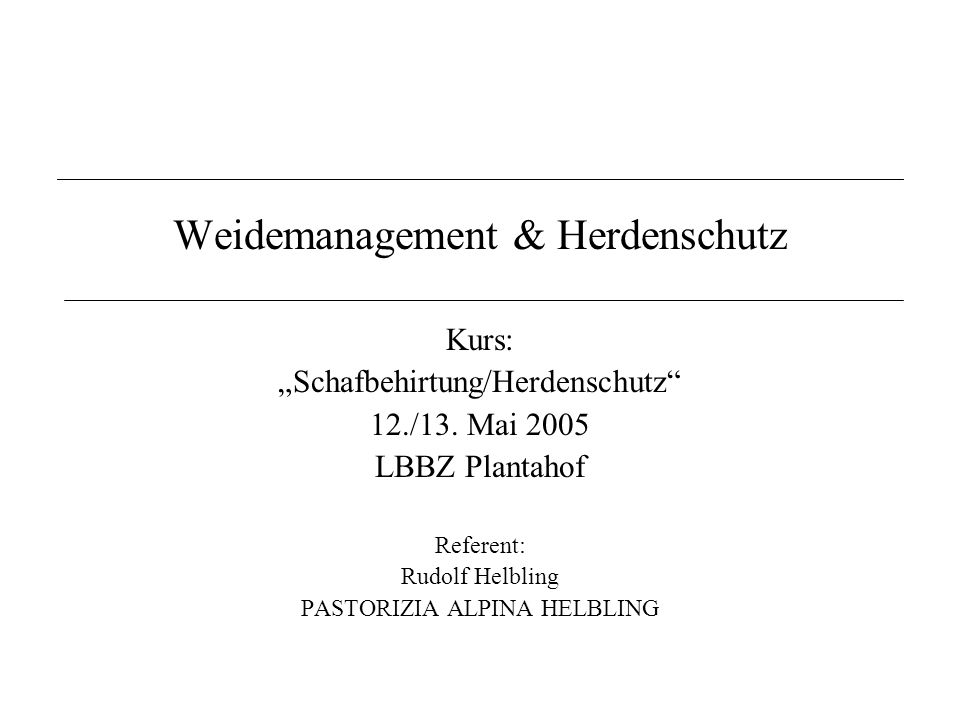 Weidemanagement & Herdenschutz