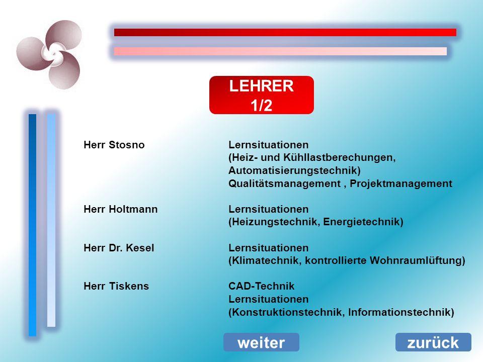 LEHRER 1/2 weiter zurück Herr Stosno Lernsituationen