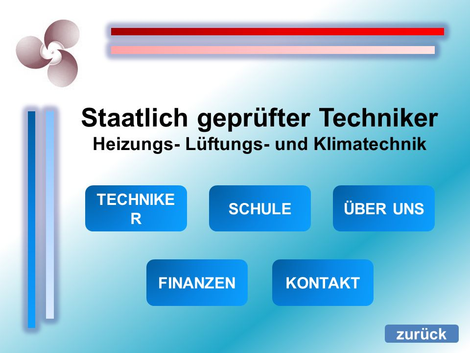Staatlich geprüfter Techniker Heizungs- Lüftungs- und Klimatechnik