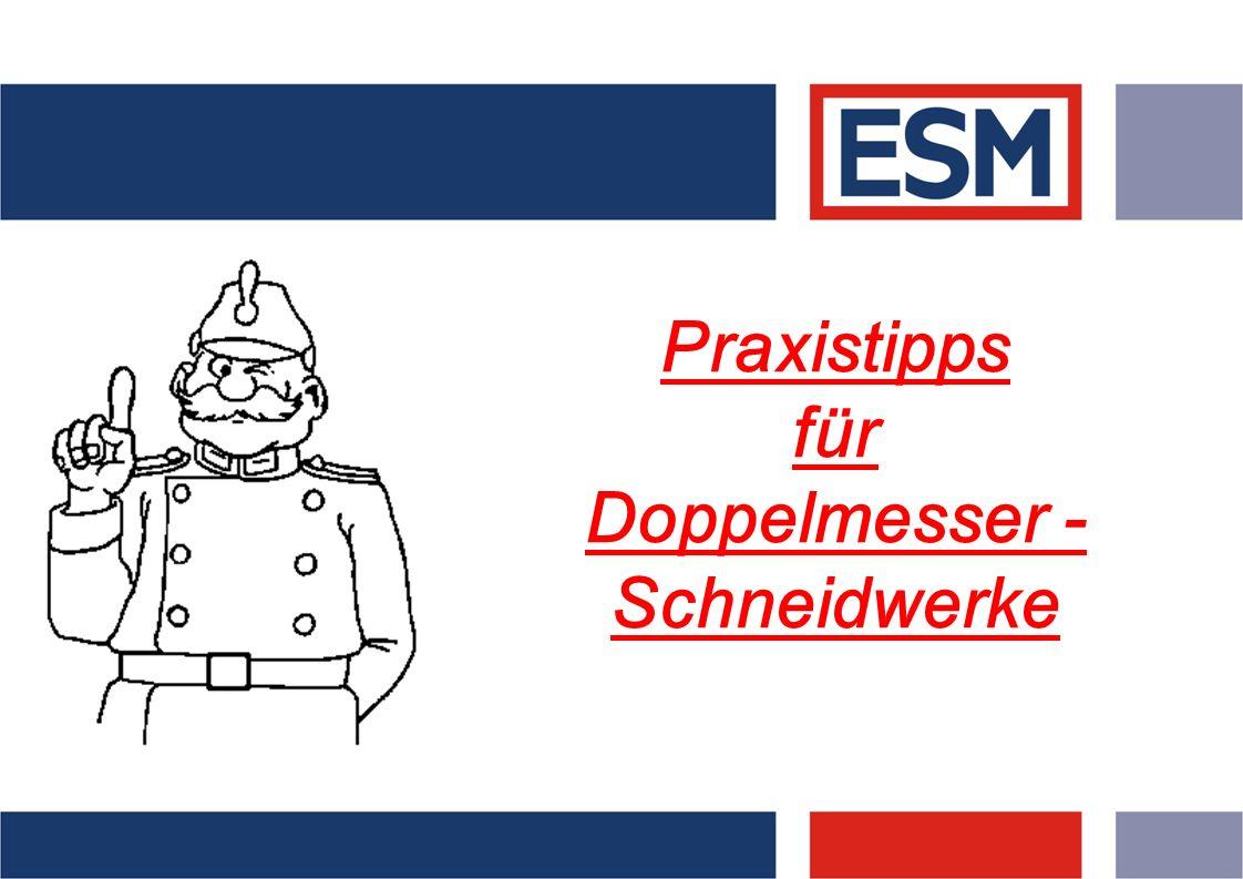 Praxistipps für Doppelmesser -Schneidwerke