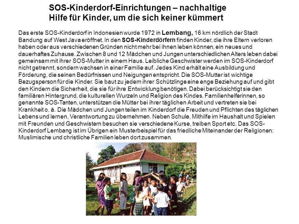 SOS-Kinderdorf-Einrichtungen – nachhaltige Hilfe für Kinder, um die sich keiner kümmert