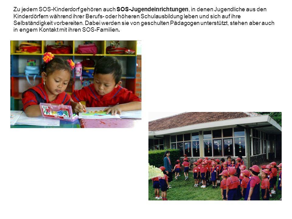 Zu jedem SOS-Kinderdorf gehören auch SOS-Jugendeinrichtungen, in denen Jugendliche aus den Kinderdörfern während ihrer Berufs- oder höheren Schulausbildung leben und sich auf ihre Selbständigkeit vorbereiten.