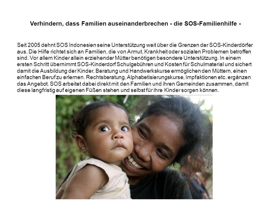 Verhindern, dass Familien auseinanderbrechen - die SOS-Familienhilfe -