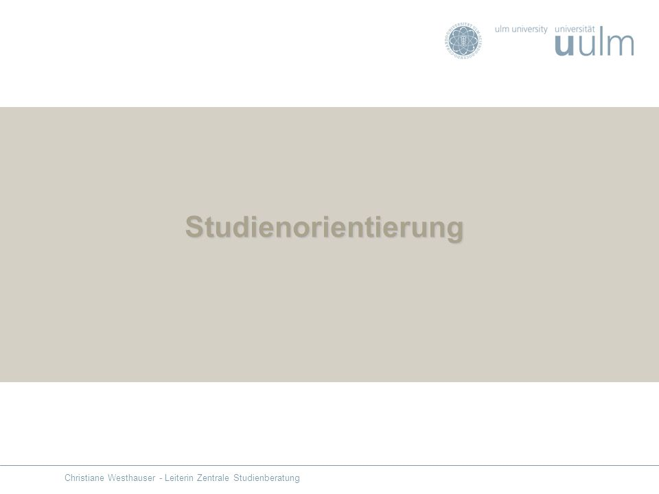 Studienorientierung Christiane Westhauser - Leiterin Zentrale Studienberatung