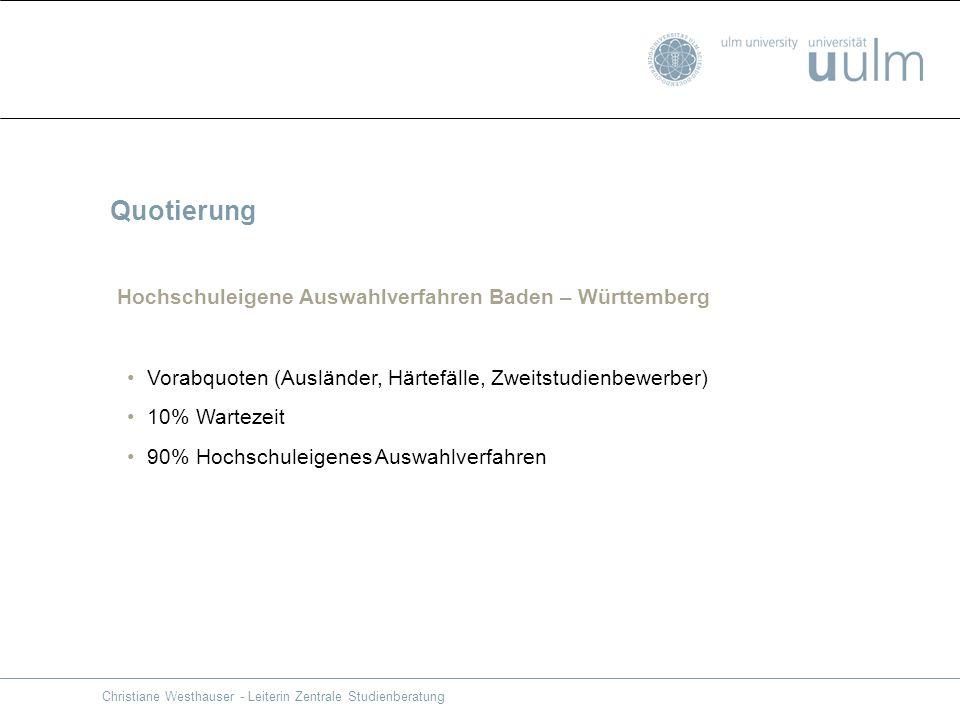 Quotierung Hochschuleigene Auswahlverfahren Baden – Württemberg