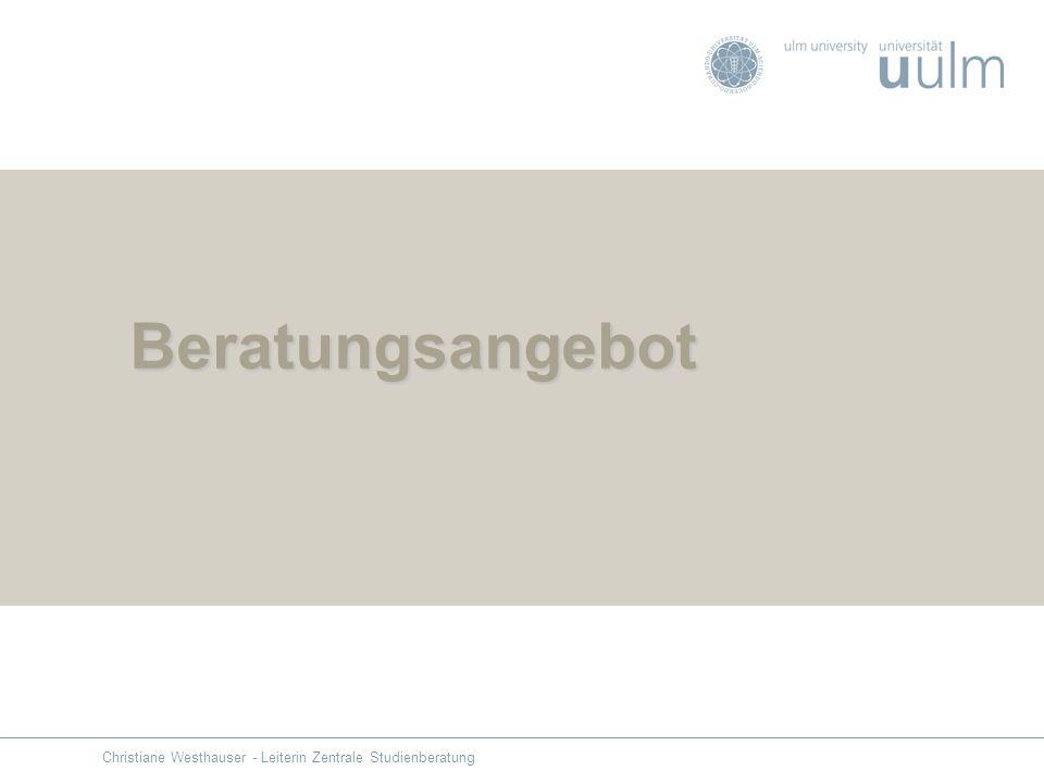 Beratungsangebot Christiane Westhauser - Leiterin Zentrale Studienberatung