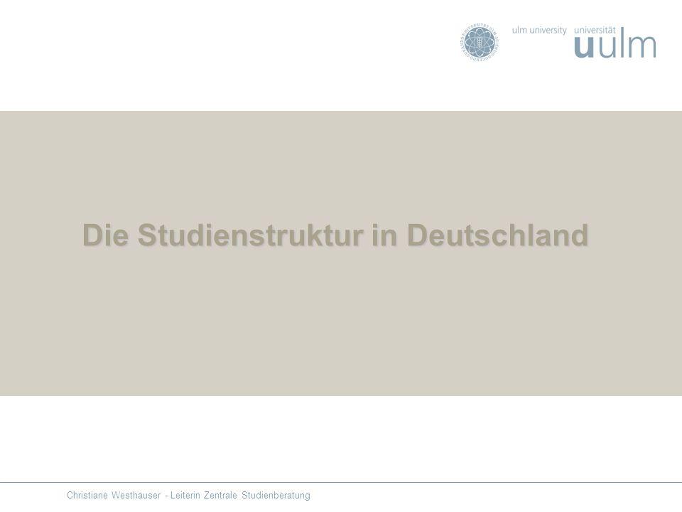 Die Studienstruktur in Deutschland