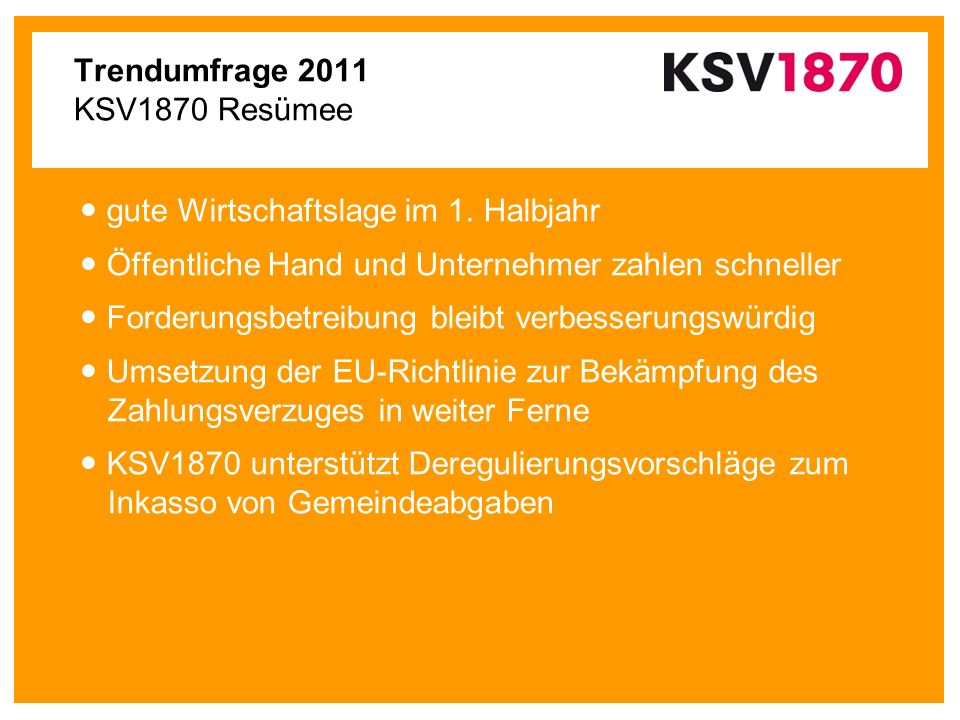 Trendumfrage 2011 KSV1870 Resümee