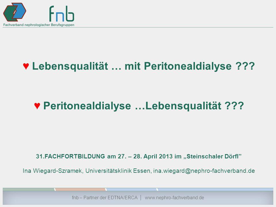 ♥ Peritonealdialyse …Lebensqualität