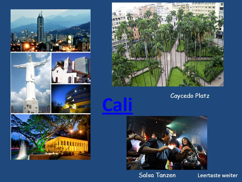 Cali Caycedo Platz Salsa Tanzen Leertaste weiter