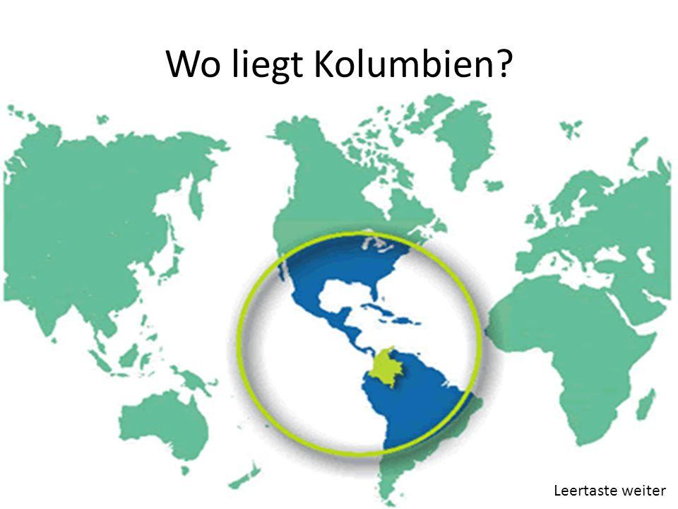 Wo liegt Kolumbien Leertaste weiter