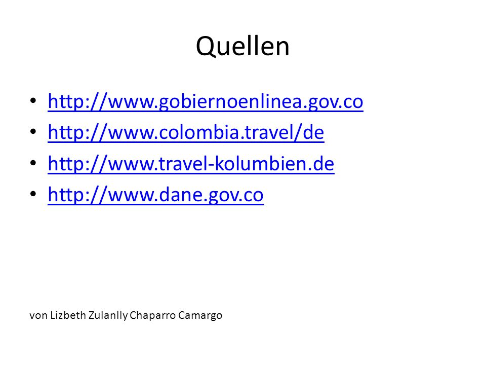 Quellen http://www.gobiernoenlinea.gov.co