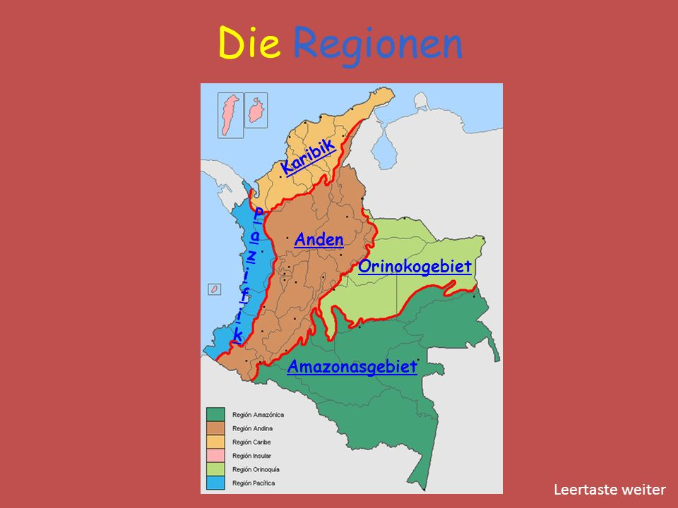 Die Regionen Karibik Pazifik Anden Orinokogebiet Amazonasgebiet