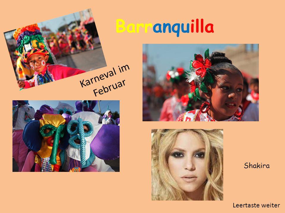 Barranquilla Karneval im Februar Shakira Leertaste weiter