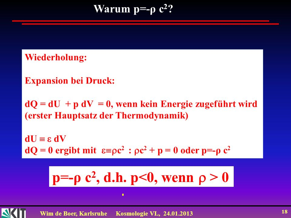 p=-ρ c2, d.h. p<0, wenn  > 0