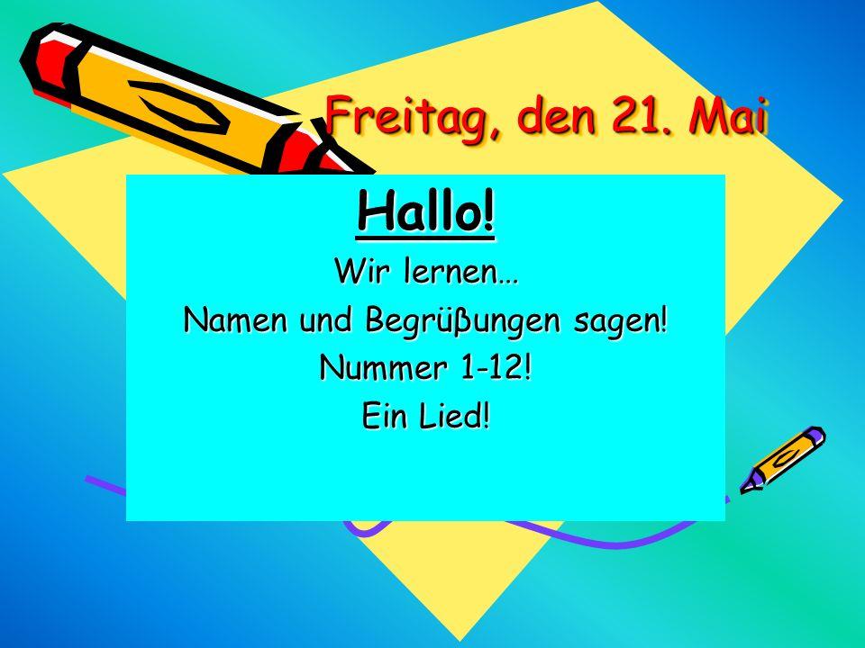 Hallo! Wir lernen… Namen und Begrüβungen sagen! Nummer 1-12! Ein Lied!