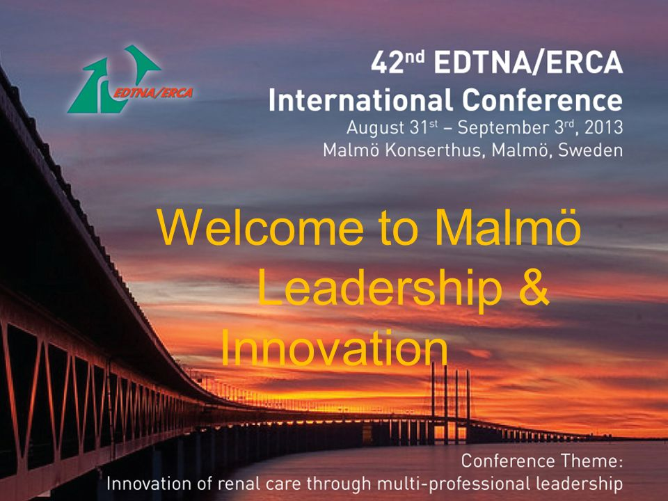 Welcome to EDTNA/ERCA conference in malmö