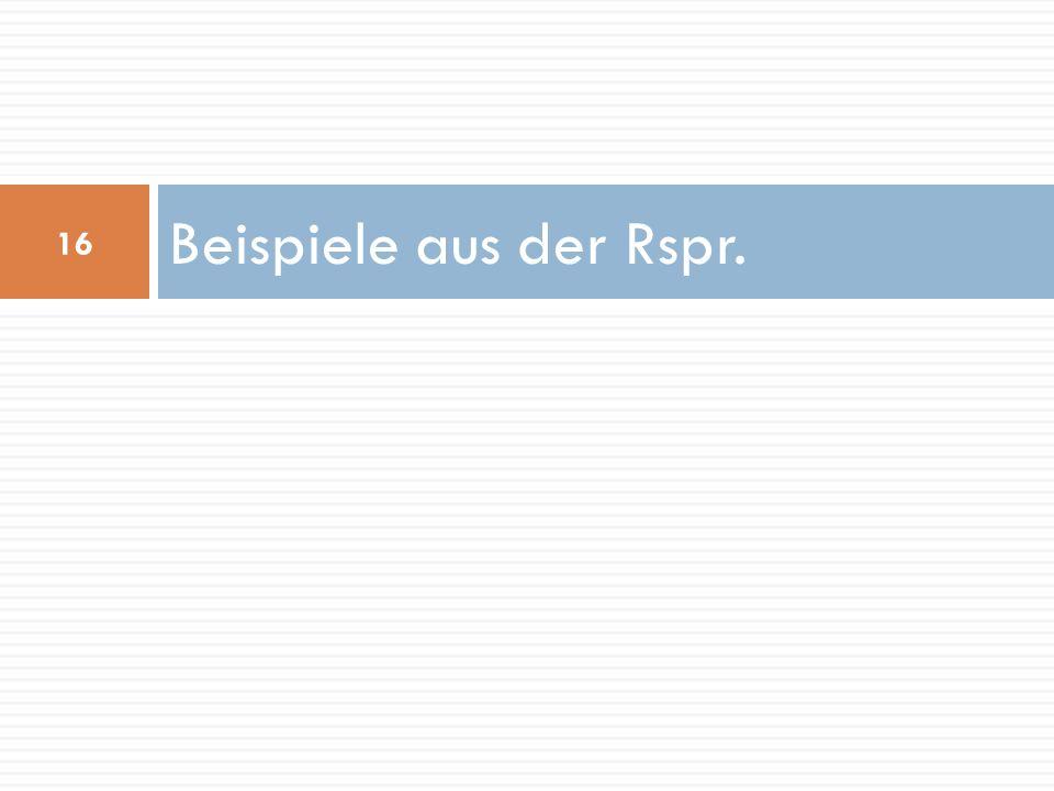 Beispiele aus der Rspr.