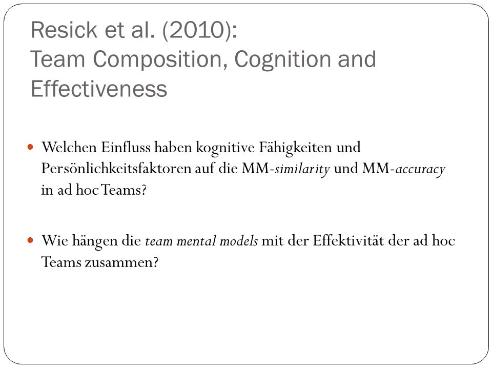 Resick et al. (2010): Team Composition, Cognition and Effectiveness