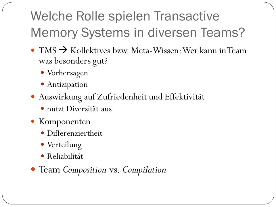 Welche Rolle spielen Transactive Memory Systems in diversen Teams
