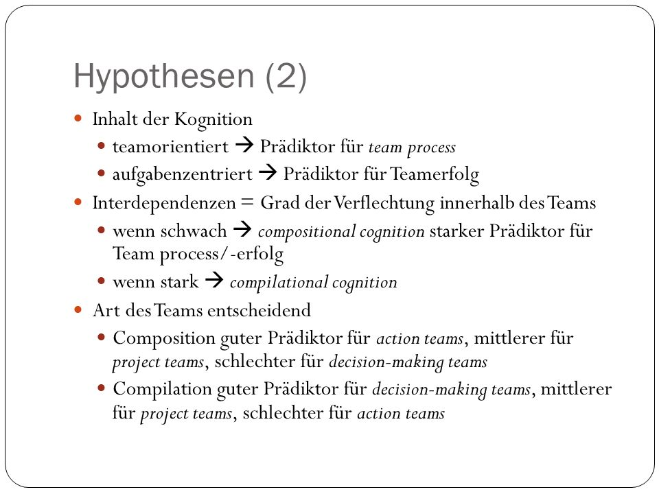 Hypothesen (2) Inhalt der Kognition